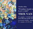 trixx van hoof - izložba