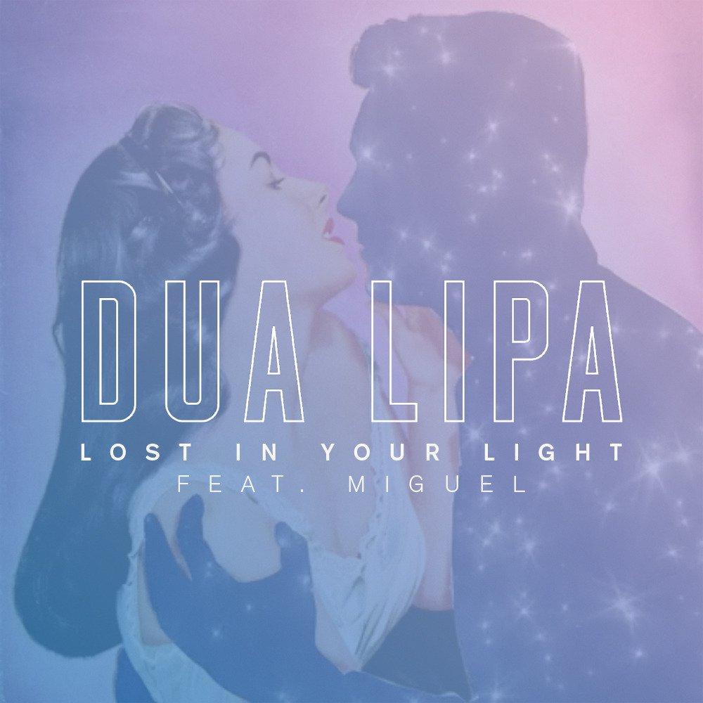 Lost In Your Light - Dua Lipa