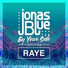 By Your Side (ft. RAYE) -