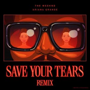 Save Your Tears (Remix) -