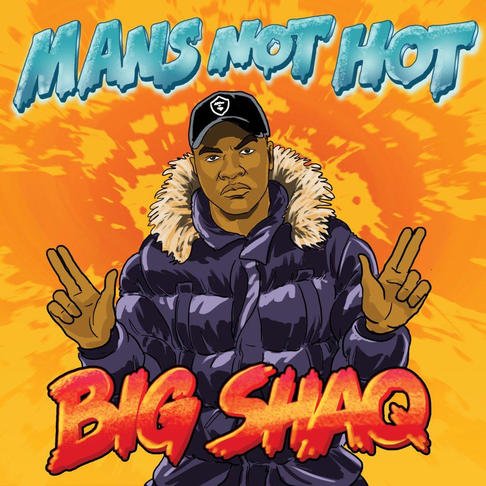 Man's Not Hot -