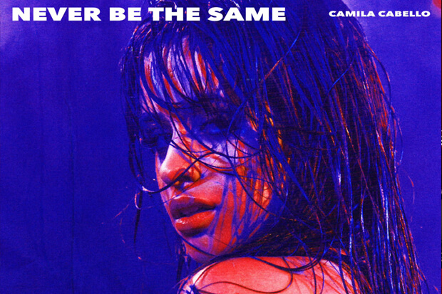 Never Be the Same -