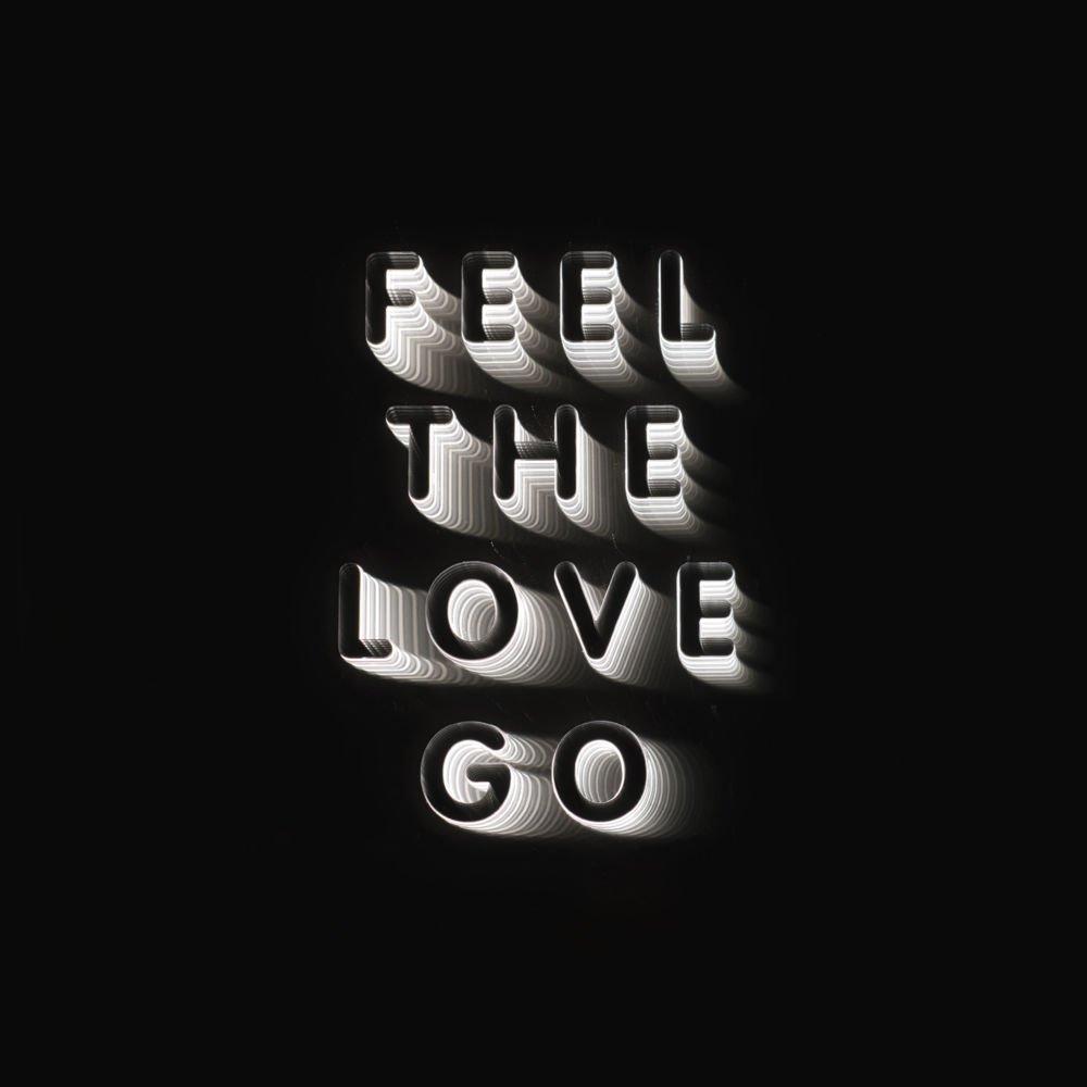 Feel The Love Go -