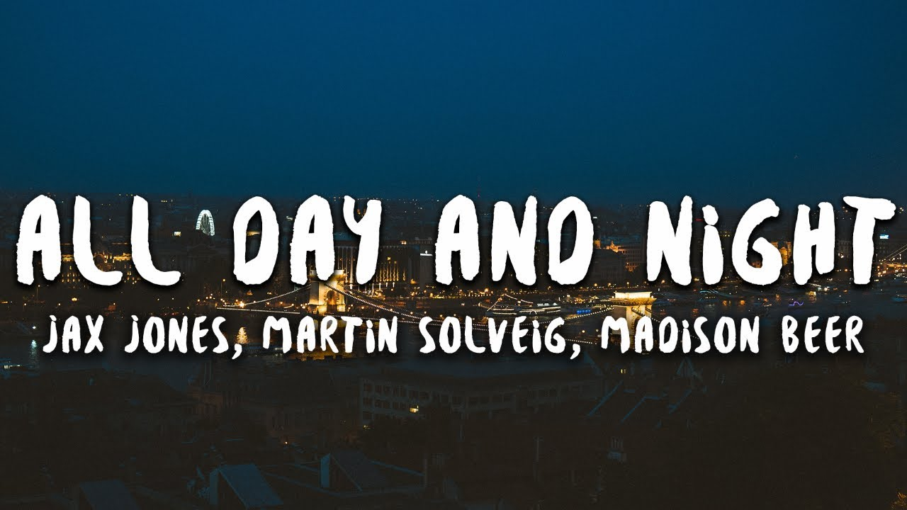 All Day And Night -