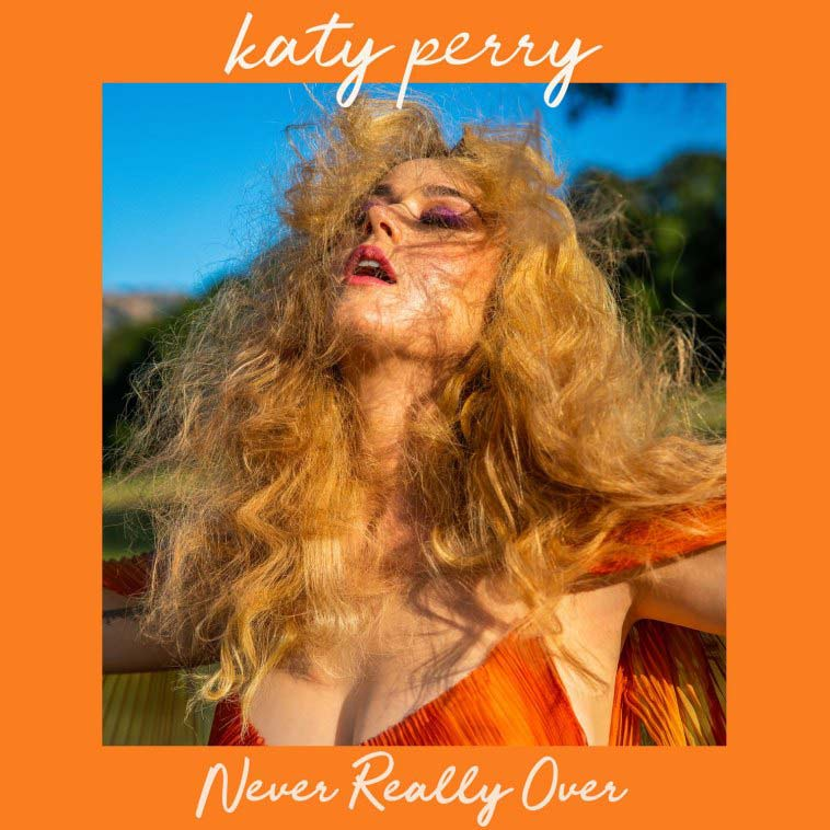 Never Really Over -