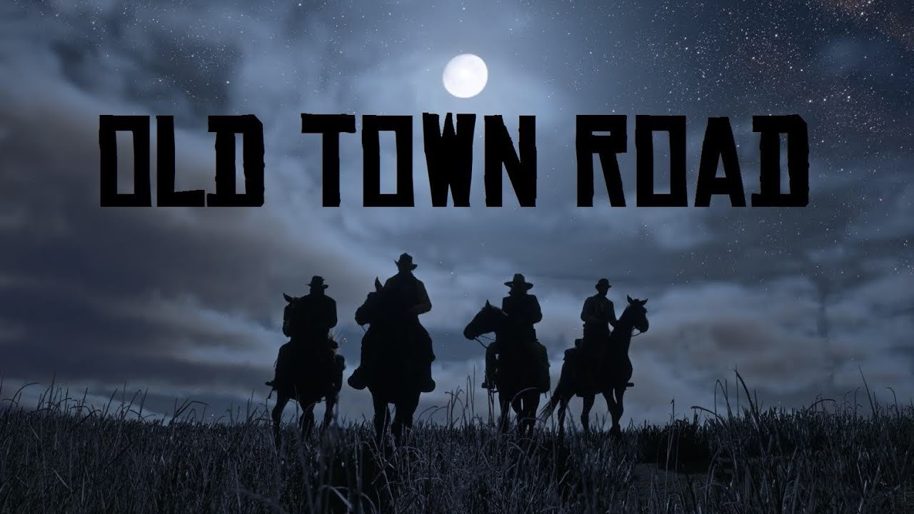 Old Town Road -