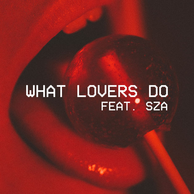 What Lovers Do -