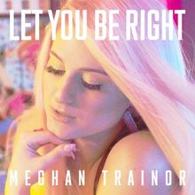 Let You Be Right -