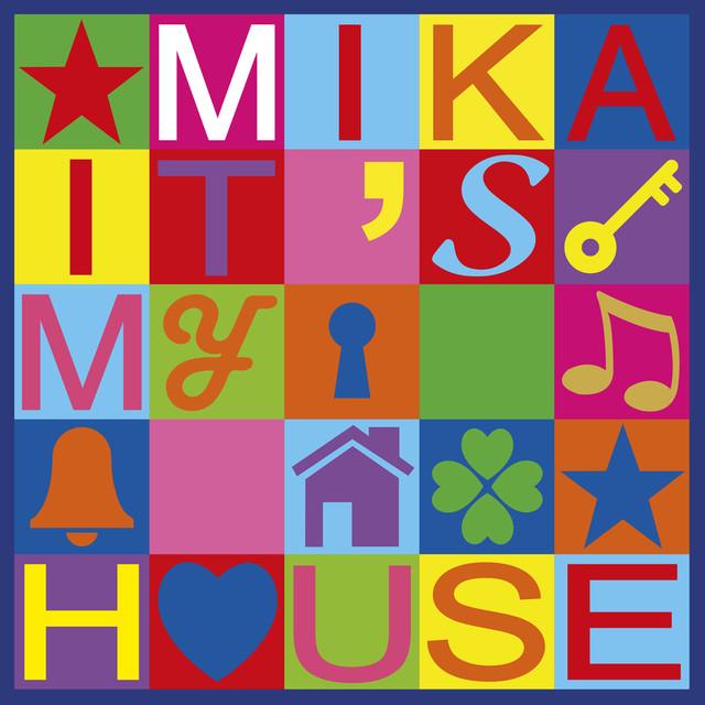 It's My House -