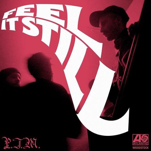 Feel It Still -