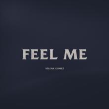 Feel Me -