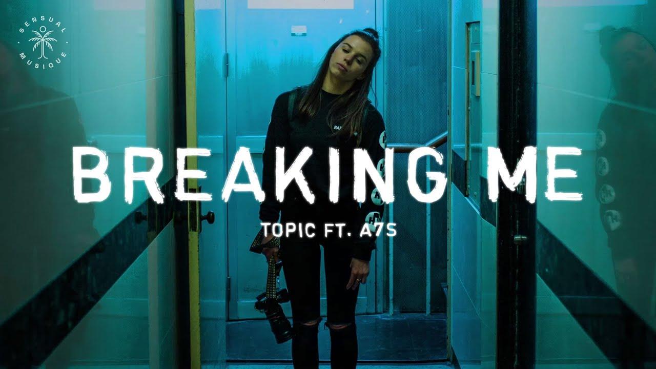 Breaking Me -